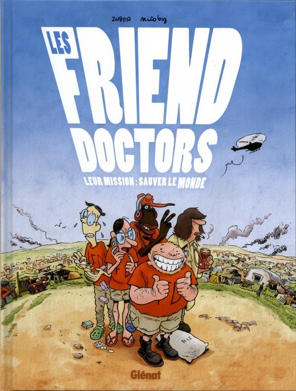 Les Friend doctors, bd chez Glénat de Zuber, Nicoby, Arancia
