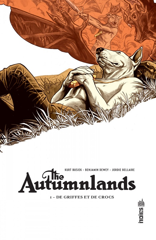 The Autumnlands T1 : De griffes et de crocs, comics chez Urban Comics de Busiek, Dewey, Bellaire