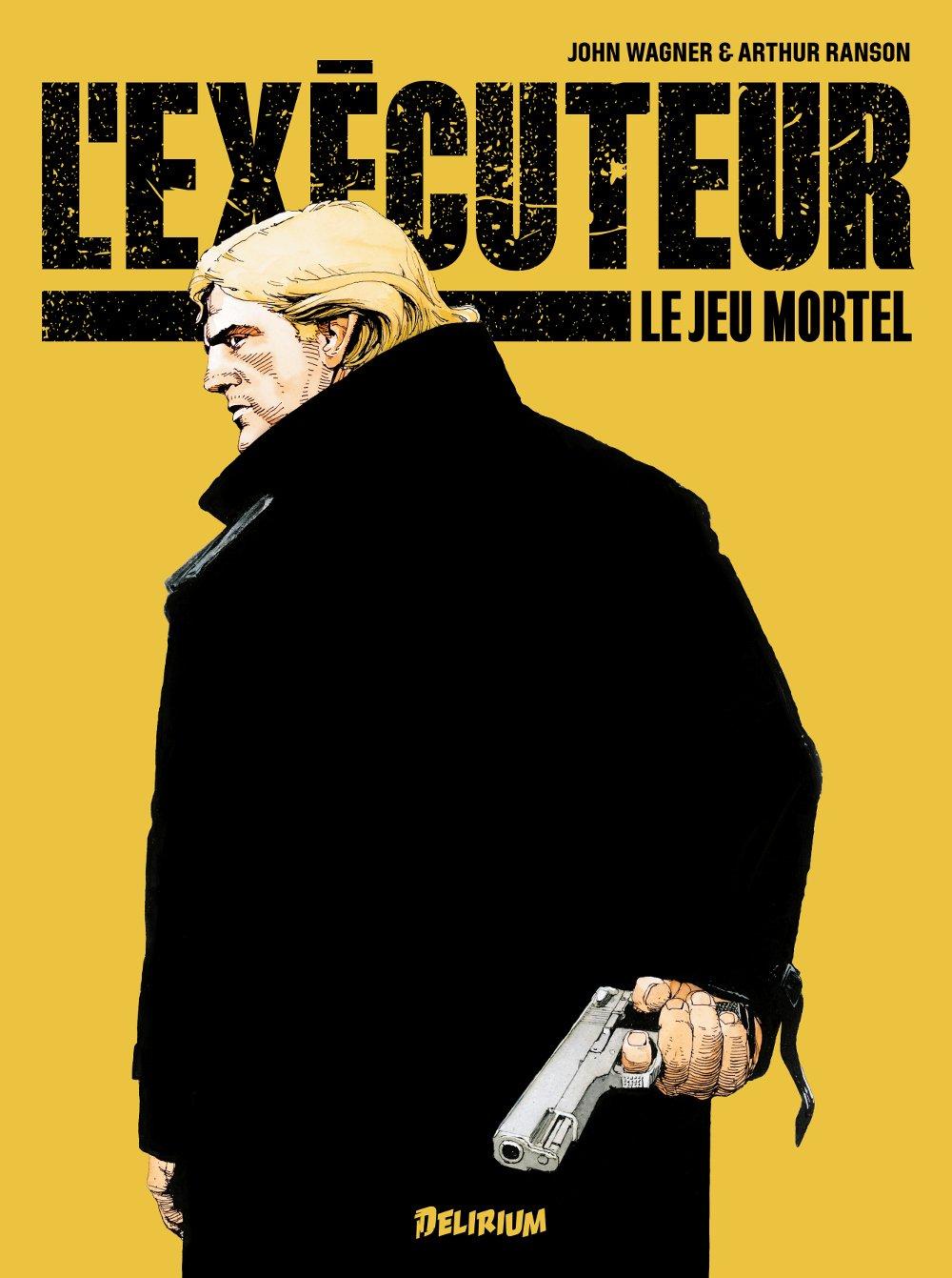 L'exécuteur T1 : Le jeu mortel (0), comics chez Delirium de Wagner, Ranson