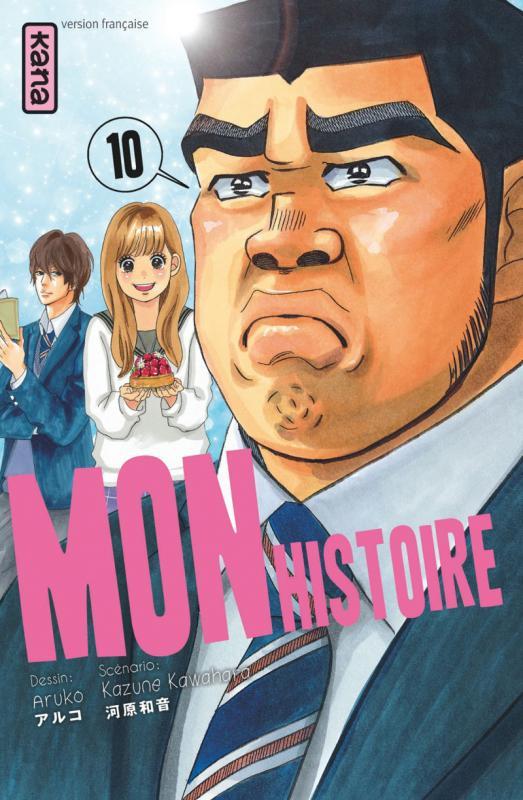 Mon histoire  T10, manga chez Kana de Kawahara