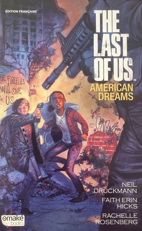The Last Of Us : American dreams (0), comics chez Omaké books de Druickmann, Hicks, Rosenberg, Tedesco