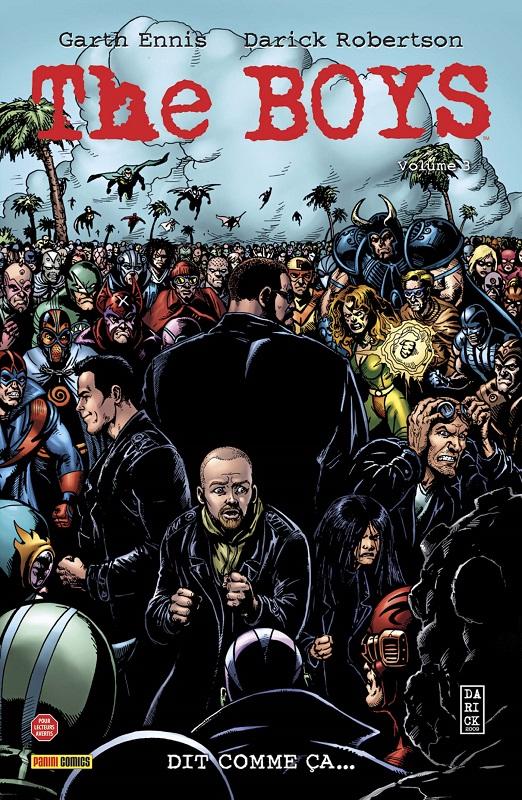 The Boys T3 : Dit comme ça (0), comics chez Panini Comics de Ennis, McCrea, Robertson, Ezquerra, Burns, Aviña
