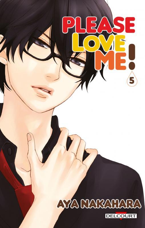Please love me  T5, manga chez Delcourt de Nakahara