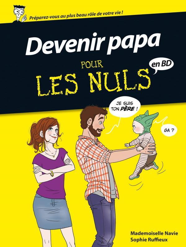 ... pour les nuls : Devenir papa... (0), bd chez Delcourt de Mademoiselle Navie, Ruffieux