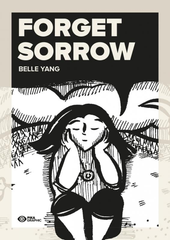 Forget sorrow, manga chez Pika de Yang