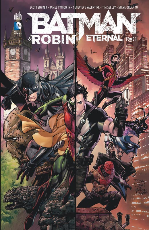 Batman & Robin Eternal T1, comics chez Urban Comics de Snyder, Tynion IV, Brisson, Seeley, Orlando, Kelly, Valentine, Lanzing, Duce, Blanco, Cliquet, Sudzuka, Pina, Antonio, Pugh, Eaton, Martinez, Daniel, Pelletier, Borges, Beredo, Eltaeb, Morey, Rauch, Molina, Passalaqua