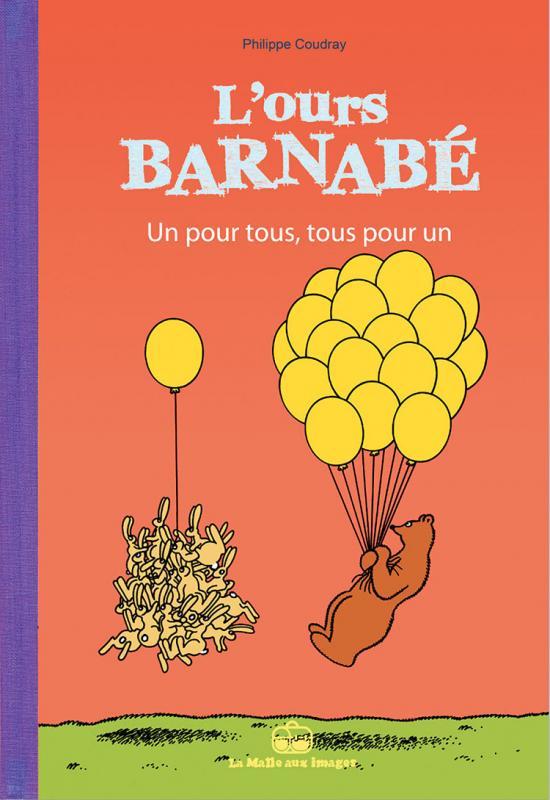 L'Ours Barnabé T17 : Un pour tous, tous pour un (0), bd chez La boîte à bulles de Coudray