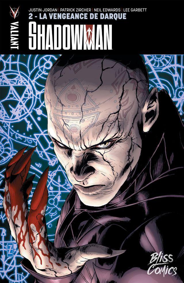 Shadowman T2 : La vengeance de Darque (0), comics chez Bliss Comics de Zircher, Jordan, Garbett, Larosa, Gaudiano, Bernard, De La Torre, Martellacci, Edwards, Major, Reber