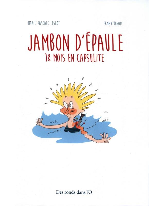 Jambon d'épaule, bd chez Des ronds dans l'O de Lescot, Benoît