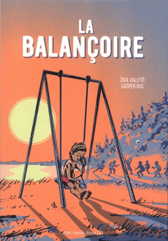 La Balançoire, bd chez Des ronds dans l'O de Zaletic, Rus