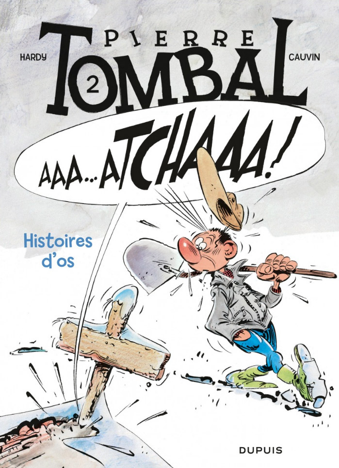 Pierre Tombal T2 : Histoires d'os (0), bd chez Dupuis de Cauvin, Hardy