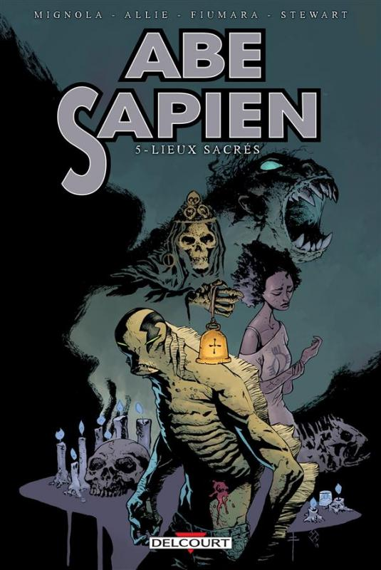 Abe Sapien T5 : Lieux sacrés (0), comics chez Delcourt de Allie, Mignola, Fiumara, Fiumara, Stewart