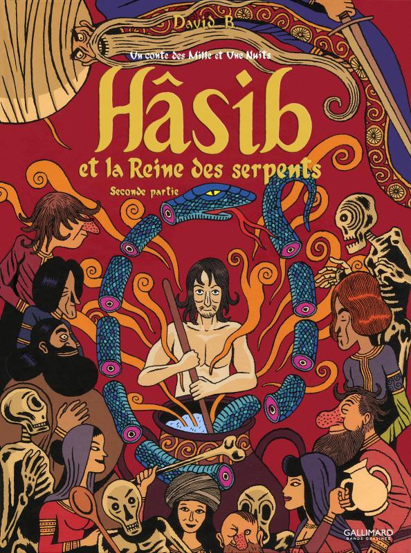 Hâsib et la reine des serpents T2, bd chez Gallimard de David B.
