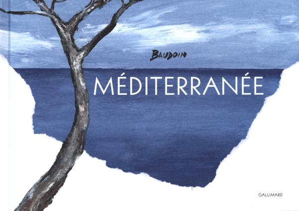 Méditerranée, bd chez Gallimard de Baudouin