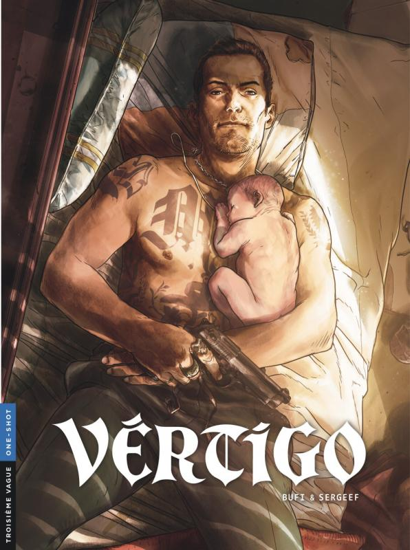Vertigo, bd chez Le Lombard de Sergeef, Bufi, Puppo, Arancia