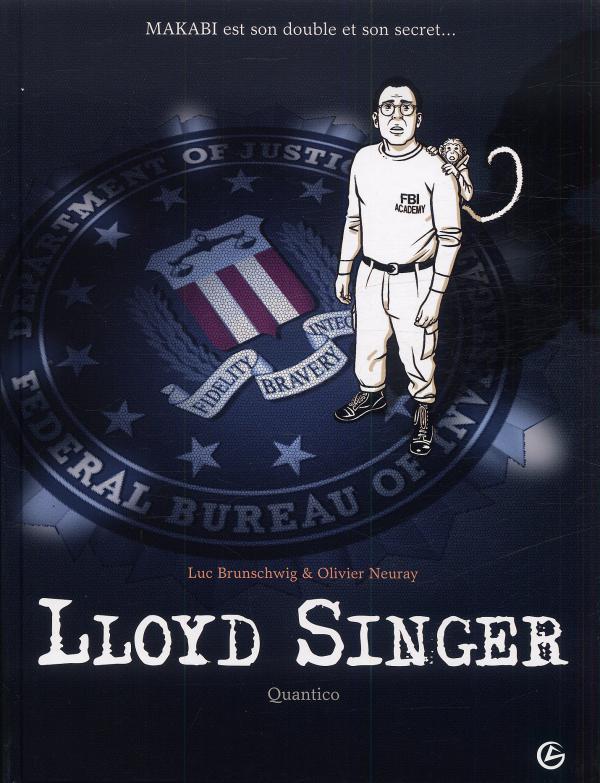 Lloyd Singer T4 : Quantico (0), bd chez Bamboo de Brunschwig, Neuray, Cochet, Hirn