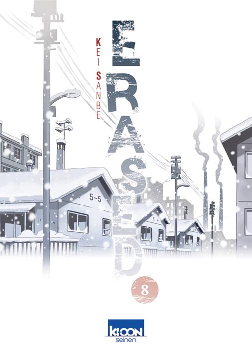 Erased T8 : , manga chez Ki-oon de Sanbe