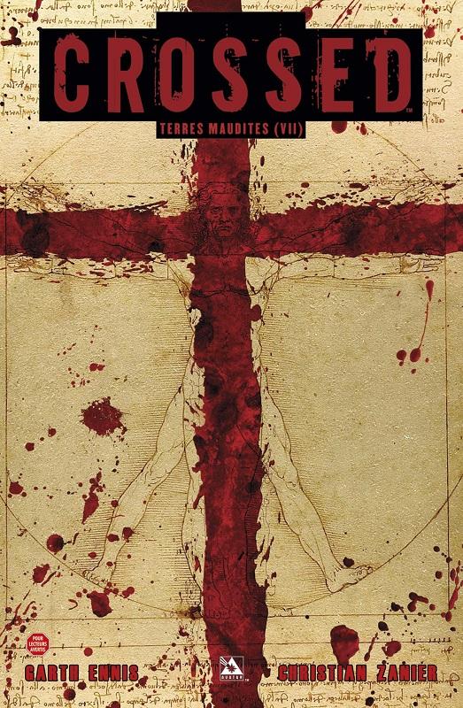 Crossed - Terres maudites T7 : La ligne rouge (0), comics chez Panini Comics de Ennis, Zanier, Digikore studio, Burrows
