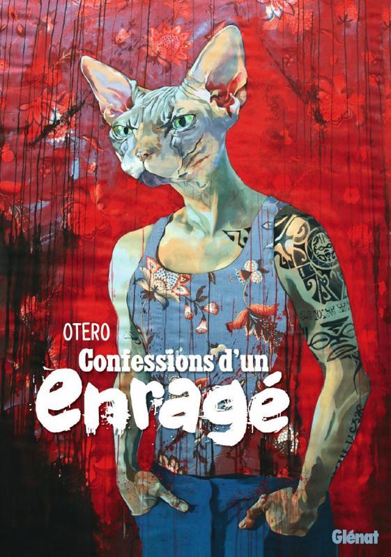 Confessions d'un enragé, bd chez Glénat de Otéro, Otero
