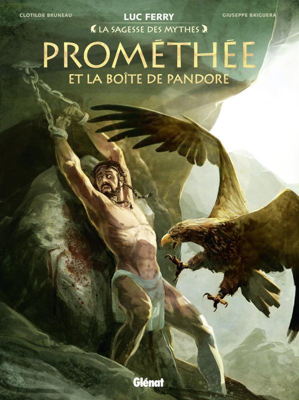 Prométhée et la boîte de Pandore T1, bd chez Glénat de Bruneau, Baiguera, Poli, Champelovier, Vignaux