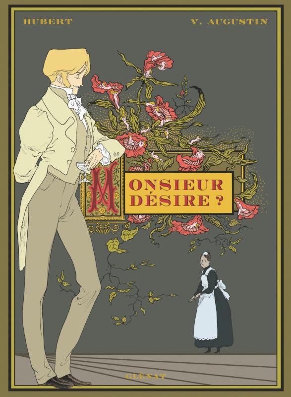 Monsieur désire ?, bd chez Glénat de Hubert, Augustin
