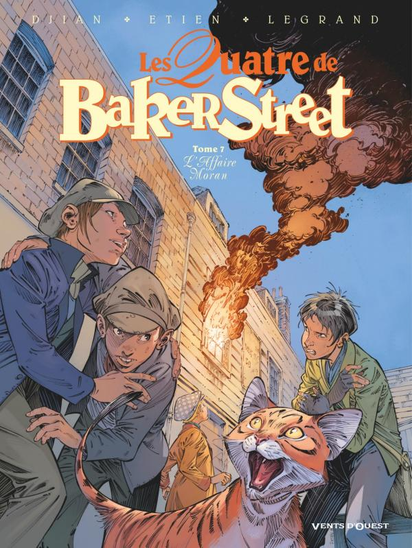 Les quatre de Baker street T7 : L'affaire Moran (0), bd chez Vents d'Ouest de Legrand, Djian, Etien