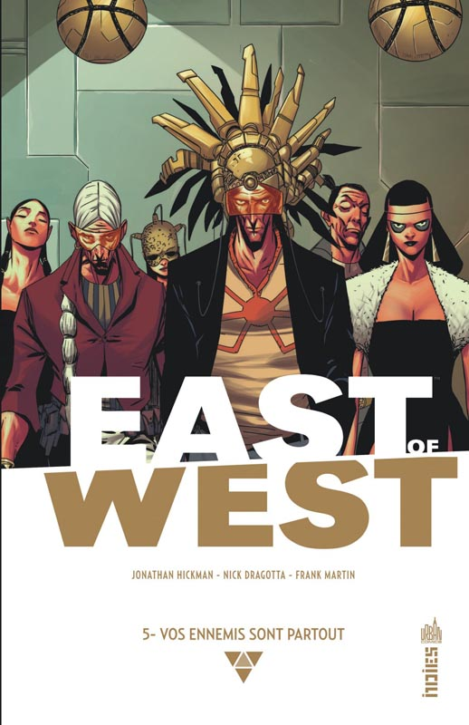 East of West T5 : Vos ennemis sont partout (0), comics chez Urban Comics de Hickman, Dragotta, Martin jr