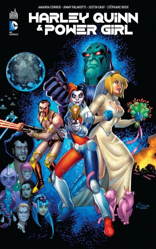 Harley Quinn & Power Girl, comics chez Urban Comics de Conner, Gray, Palmiotti, Moritat, Roux, Fernandez, Flaviano, Mounts, Sinclair
