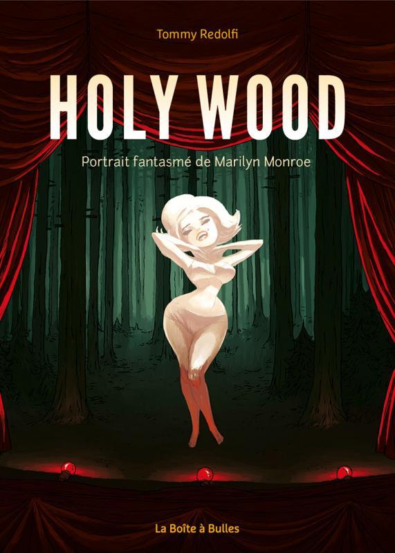 Holy Wood : Portrait fantasmé de Marilyn Monroe (0), bd chez La boîte à bulles de Redolfi