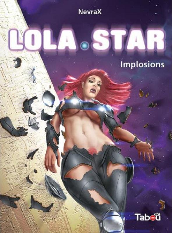 Lola Star T3 : Implosions (0), bd chez Tabou de NevraX