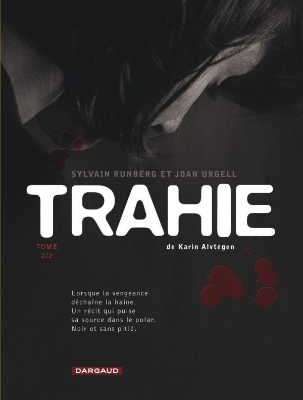 Trahie T2, bd chez Dargaud de Runberg, Urgell