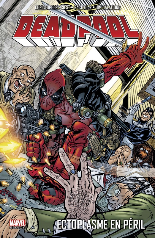 Deadpool (vol.3) T5 : Ectoplasme en péril (0), comics chez Panini Comics de Priest, Herdling, Smith, Diaz, Calafiore, Velluto, Blanchard, Oliff