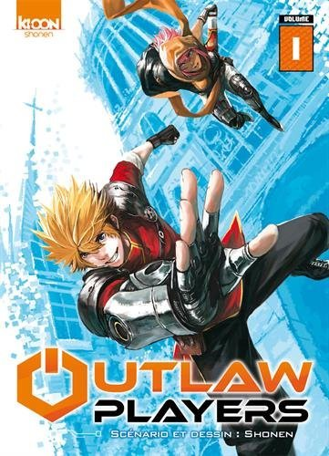 Outlaw Players T1, manga chez Ki-oon de Shonen