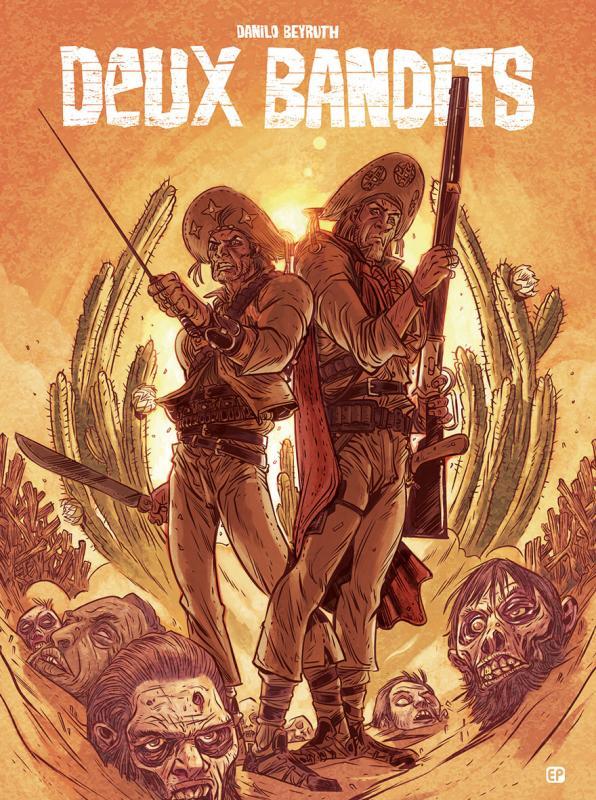 Deux bandits, bd chez EP Editions de Beyruth, Alquier