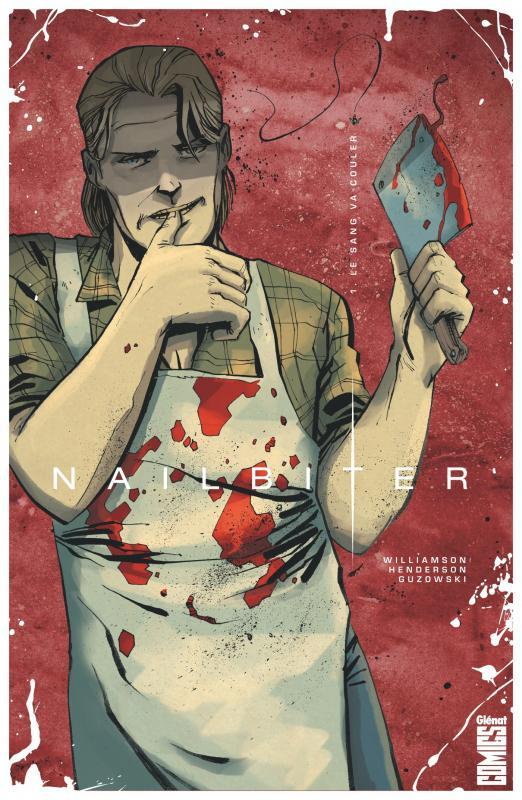 Nailbiter T1 : Le sang va couler (0), comics chez Glénat de Williamson, Henderson, Guzowski