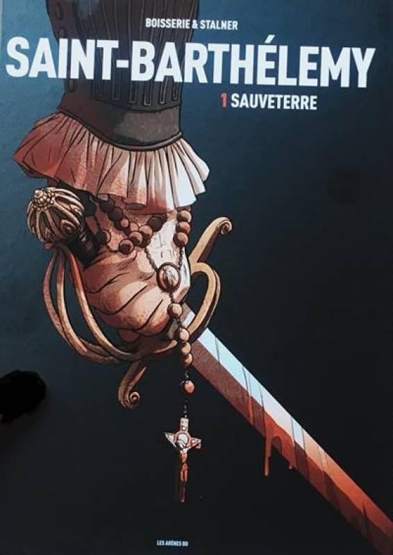 Saint-Barthélemy T1 : Sauveterre (0), bd chez Les arènes de Stalner, Boisserie, Fantini