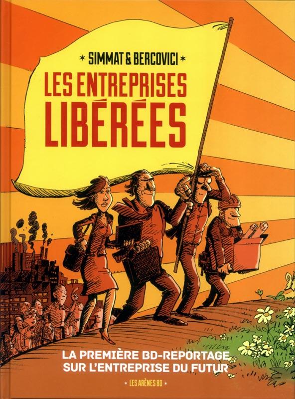 Les Entreprises libérées, bd chez Les arènes de Simmat, Bercovici