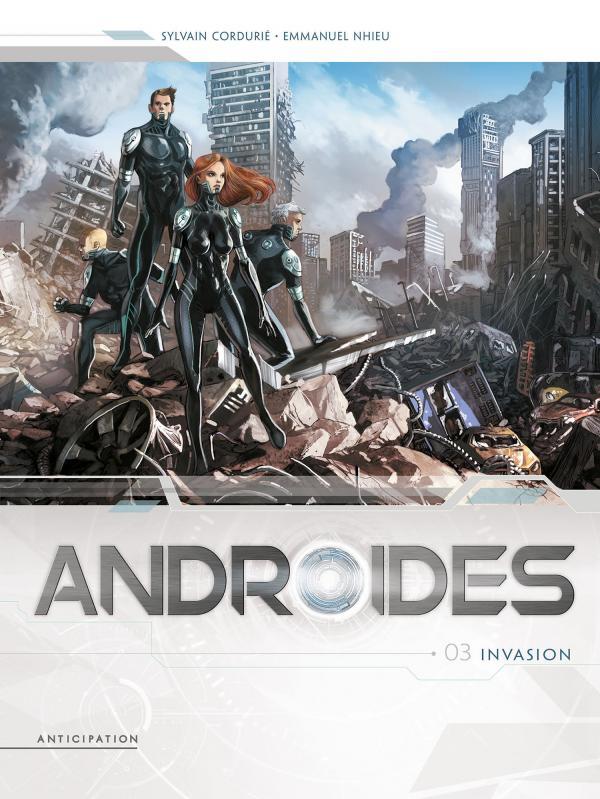 Androïdes – Saison 1, T3 : Invasion (0), bd chez Soleil de Cordurié, Nhieu, Digikore studio