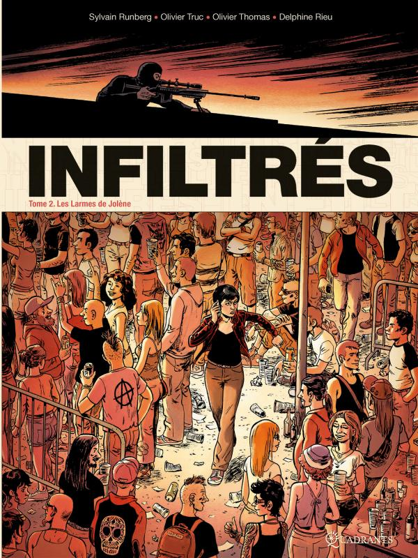 Infiltrés T2 : Les Larmes de Jolène (0), bd chez Soleil de Truc, Runberg, Thomas, Rieu