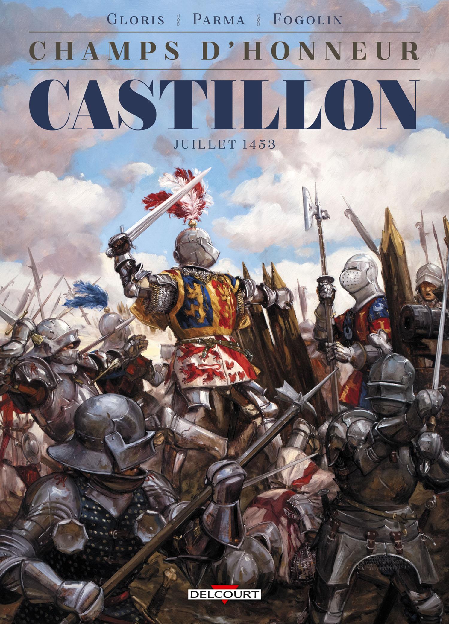 Champs d'honneur T2 : Castillon, juillet 1453 (0), bd chez Delcourt de Gloris, Parma, Fogolin, Pinson