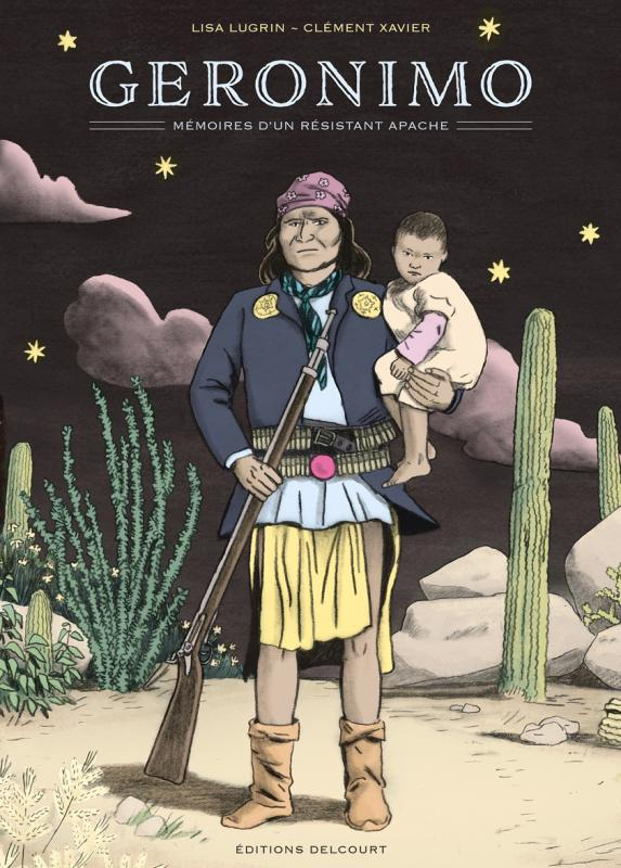Géronimo, mémoires d'un résistant apache : , bd chez Delcourt de Lugrin, Xavier