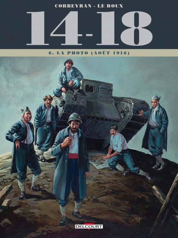 14-18 T6 : La Photo (août 1916) (0), bd chez Delcourt de Corbeyran, Le  Roux, Brizard