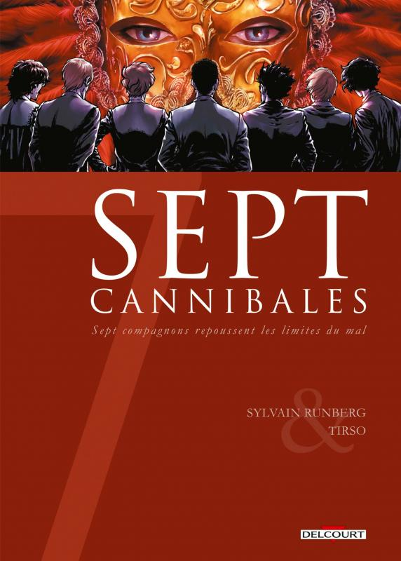 7 cannibales : , bd chez Delcourt de Runberg, Cons, Morey