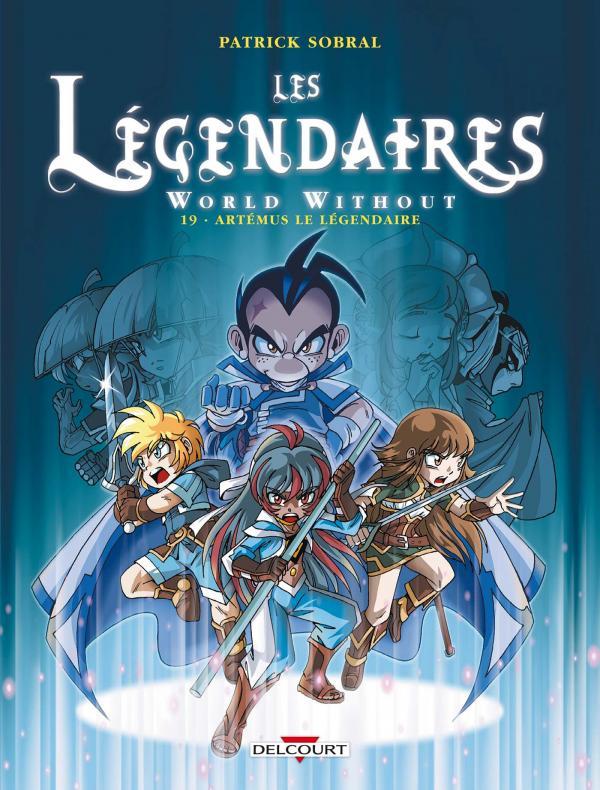 Les Légendaires – cycle World Without, T19 : World Without : Artémus le Légendaire (0), bd chez Delcourt de Sobral