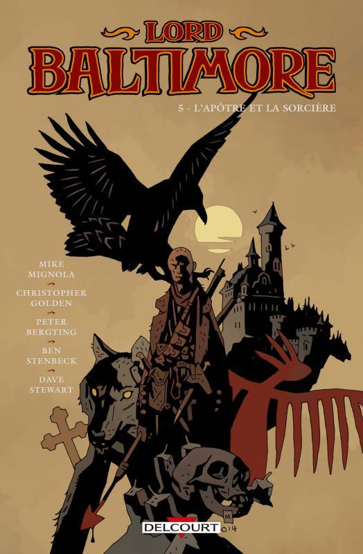 Lord Baltimore T5 : L'apôtre et la sorcière (0), comics chez Delcourt de Golden, Mignola, Stenbeck, Bergting, Stewart