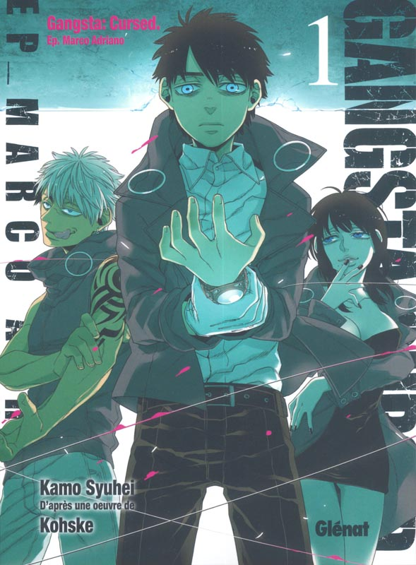 Gangsta Cursed Ep_Marco T1, manga chez Glénat de Kohske, Kamo