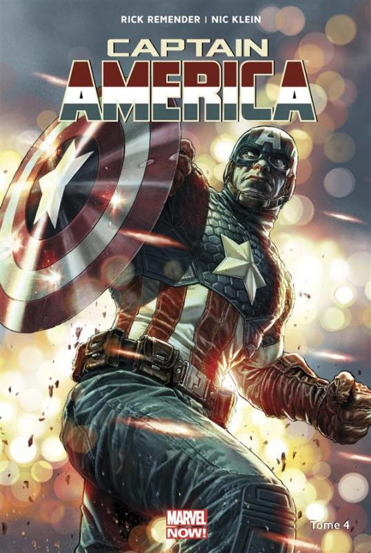 Captain America (vol.7) T4 : Clou de fer, comics chez Panini Comics de Remender, Klein, Alixe, Delgado, Fabela, White, Silva