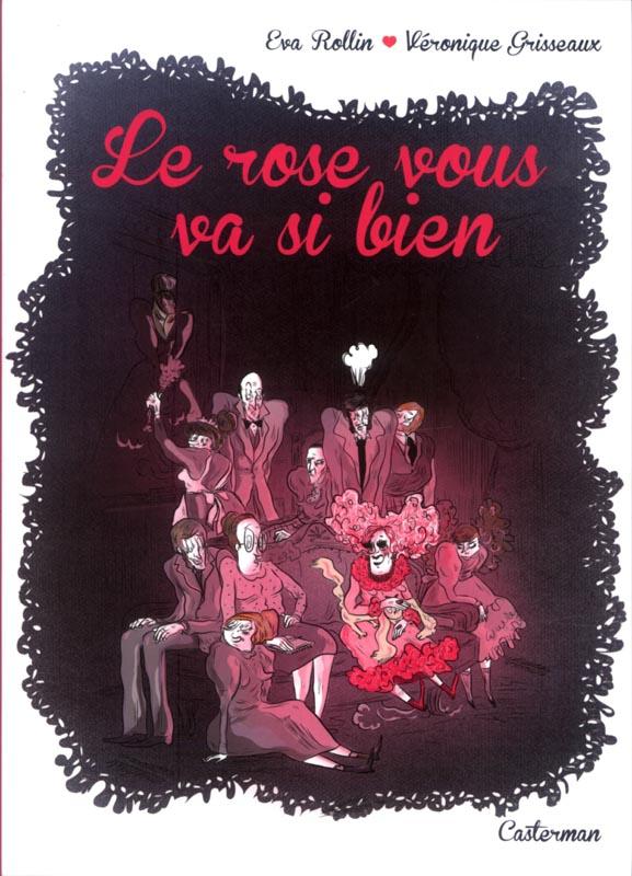 Le Rose vous va si bien, bd chez Casterman de Grisseaux, Rollin