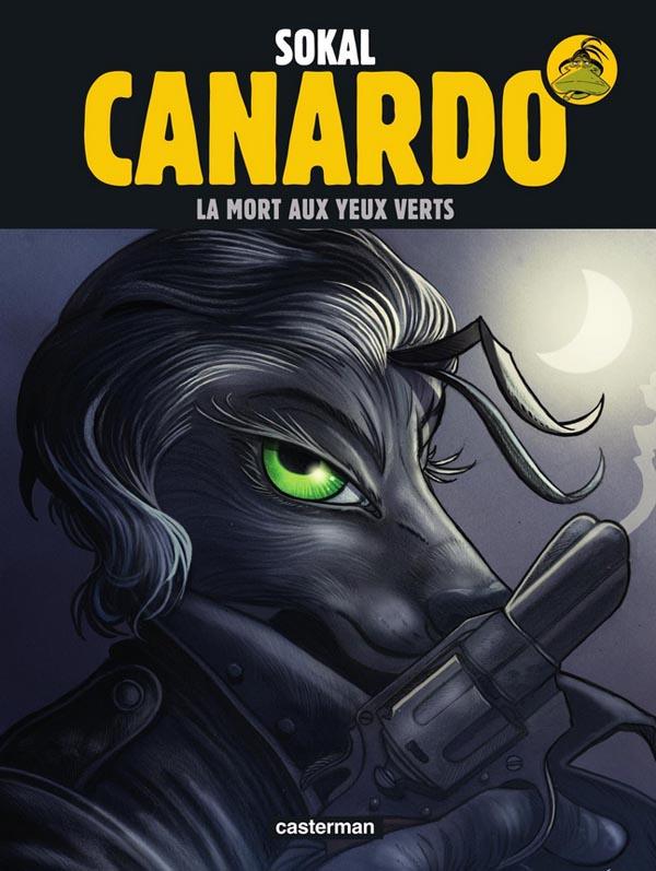 Canardo T24 : La Mort aux yeux verts (0), bd chez Casterman de Sokal, Sokal, Regnauld