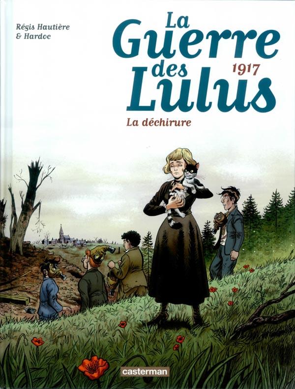 La Guerre des Lulus T4 : 1917, la déchirure, bd chez Casterman de Hautière, Hardoc